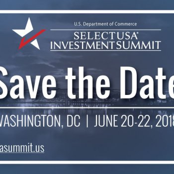 Mark Your Calendar: 2018 SelectUSA Investment Summit